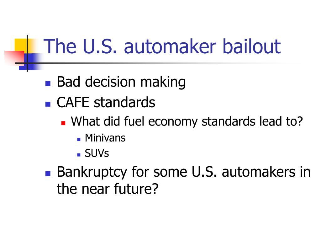 The U.S. automaker bailout