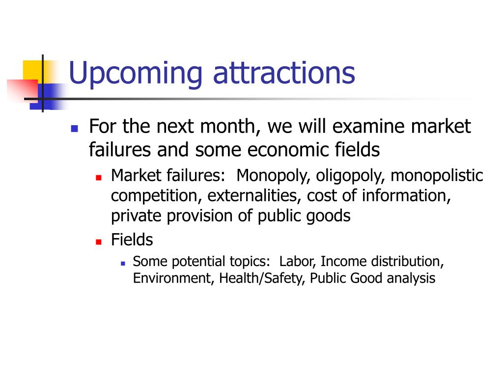 Upcoming attractions