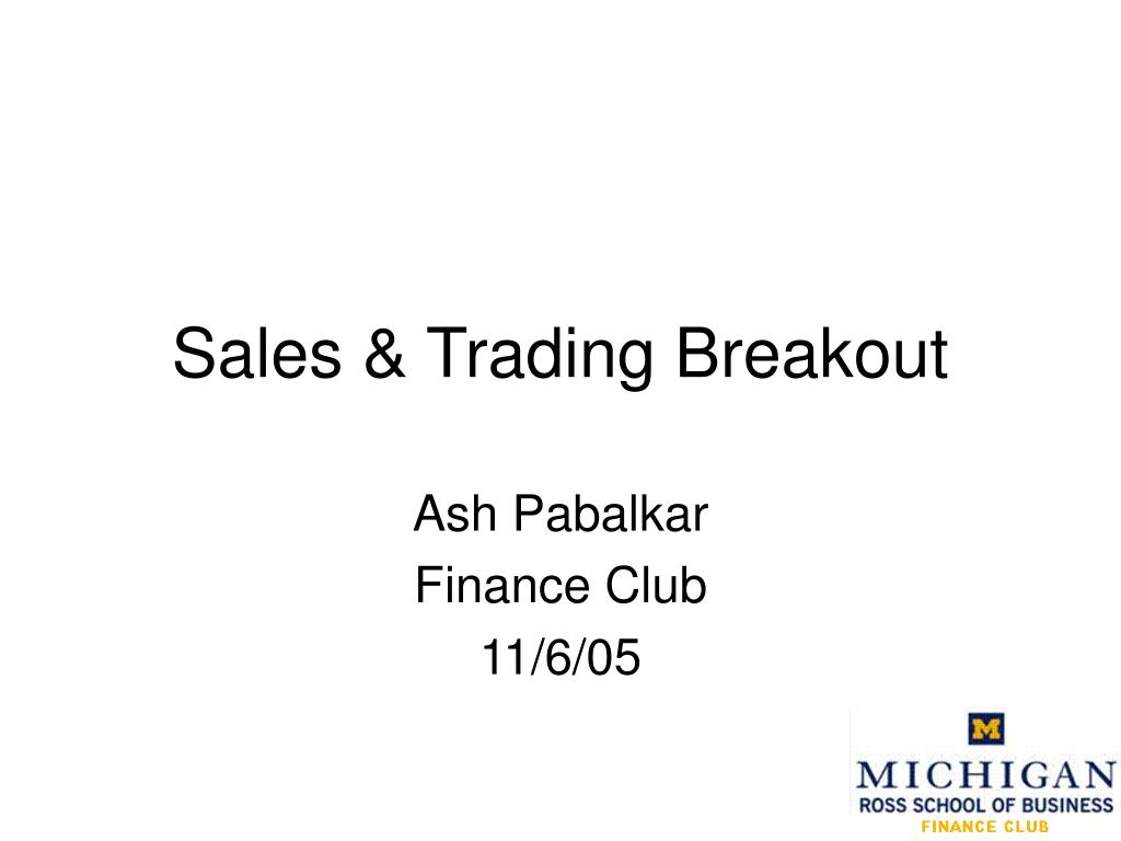 sales trading breakout