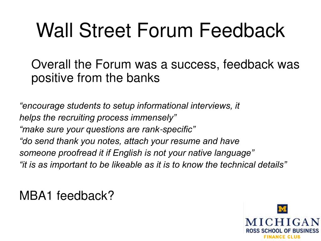 Wall Street Forum Feedback