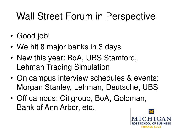 Wall street forum in perspective