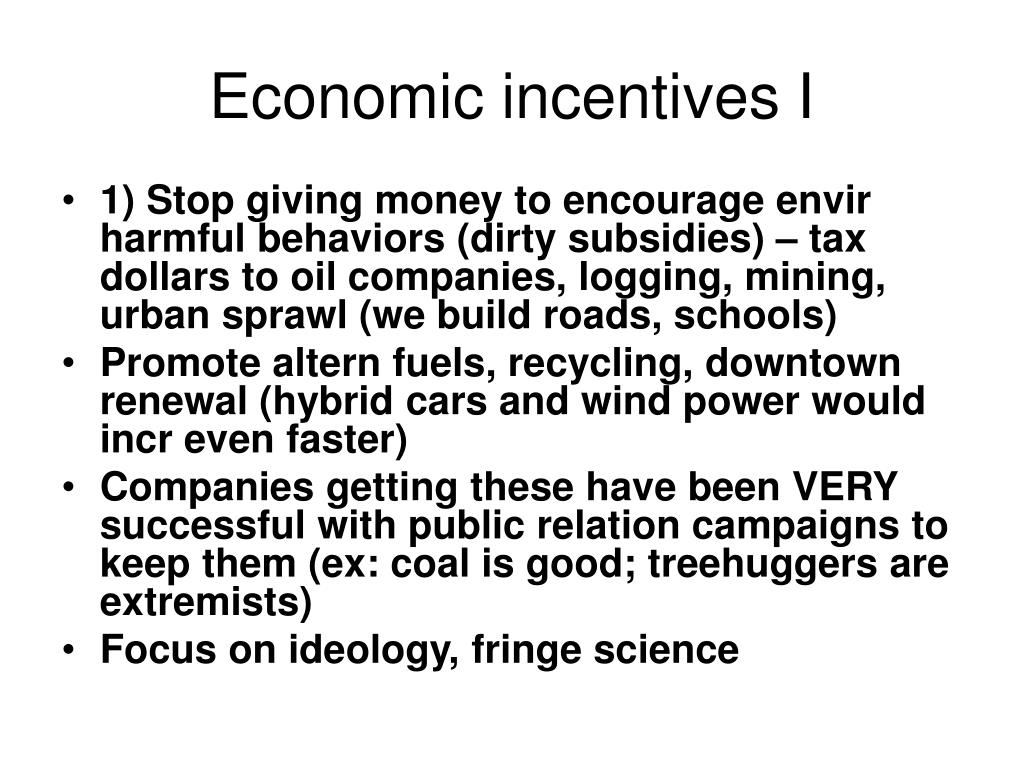 Economic incentives I