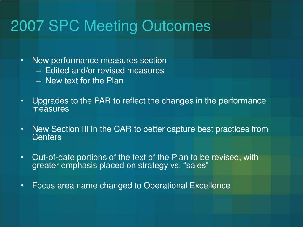 2007 SPC Meeting Outcomes