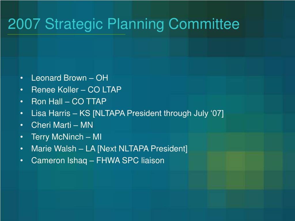 2007 Strategic Planning Committee