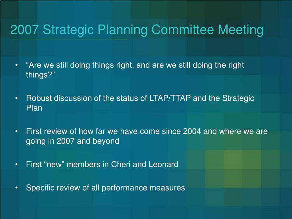 2007 Strategic Planning Committee Meeting