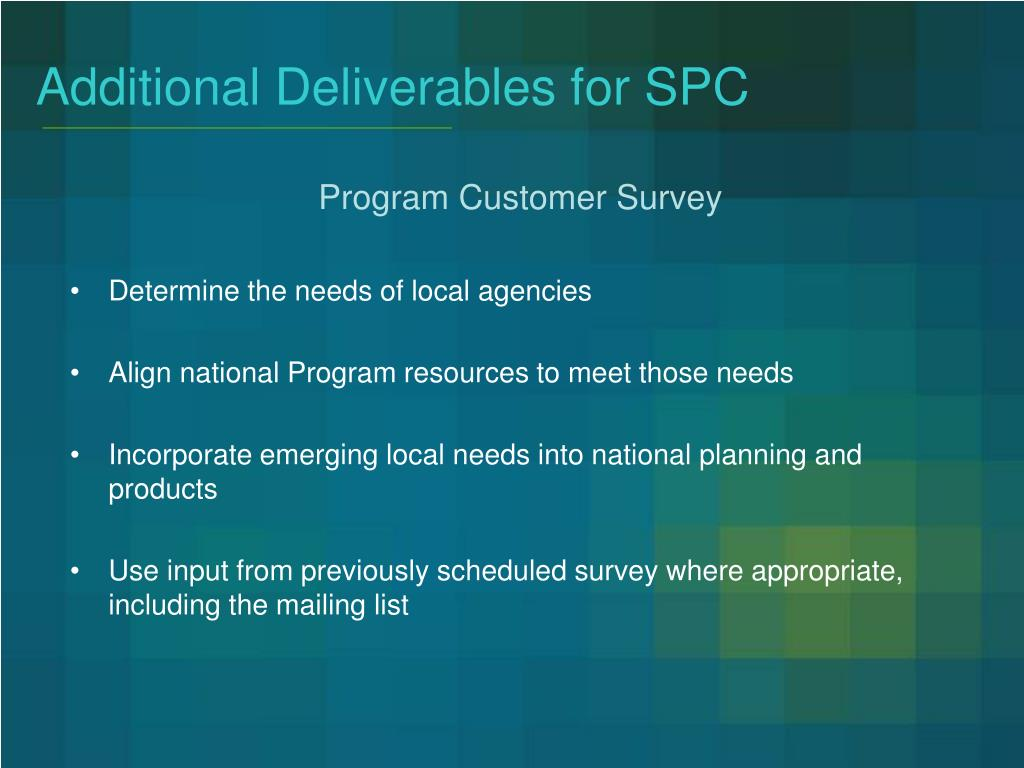 Additional Deliverables for SPC