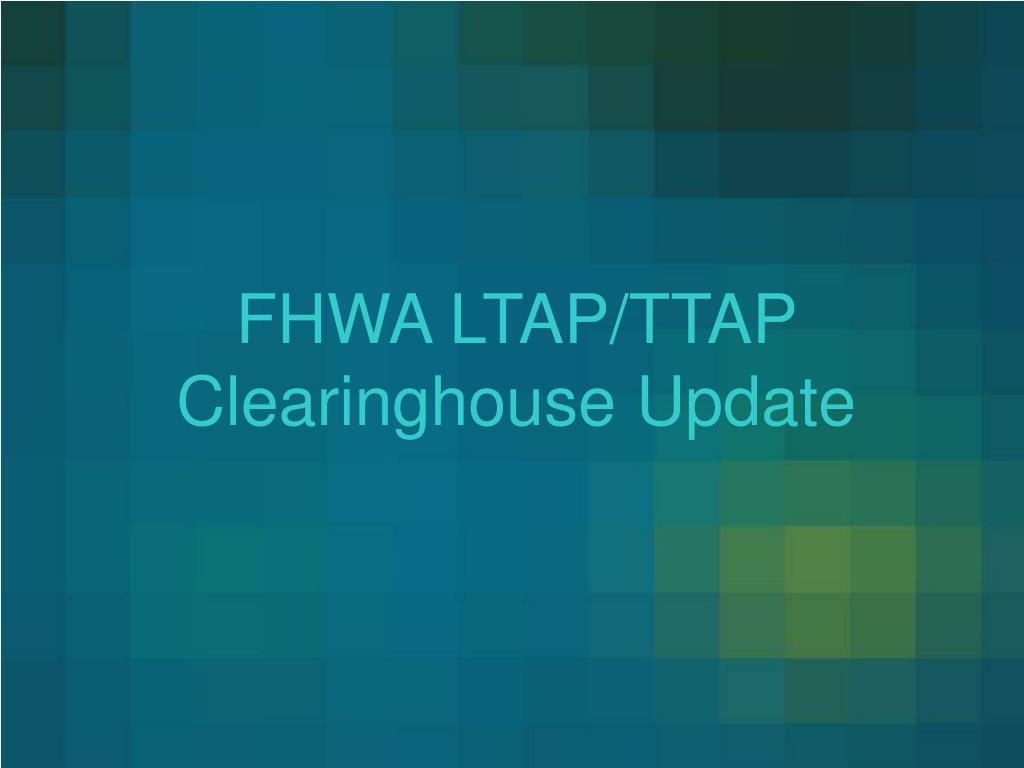 FHWA LTAP/TTAP