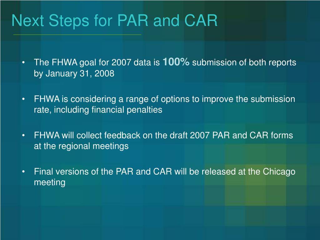 Next Steps for PAR and CAR