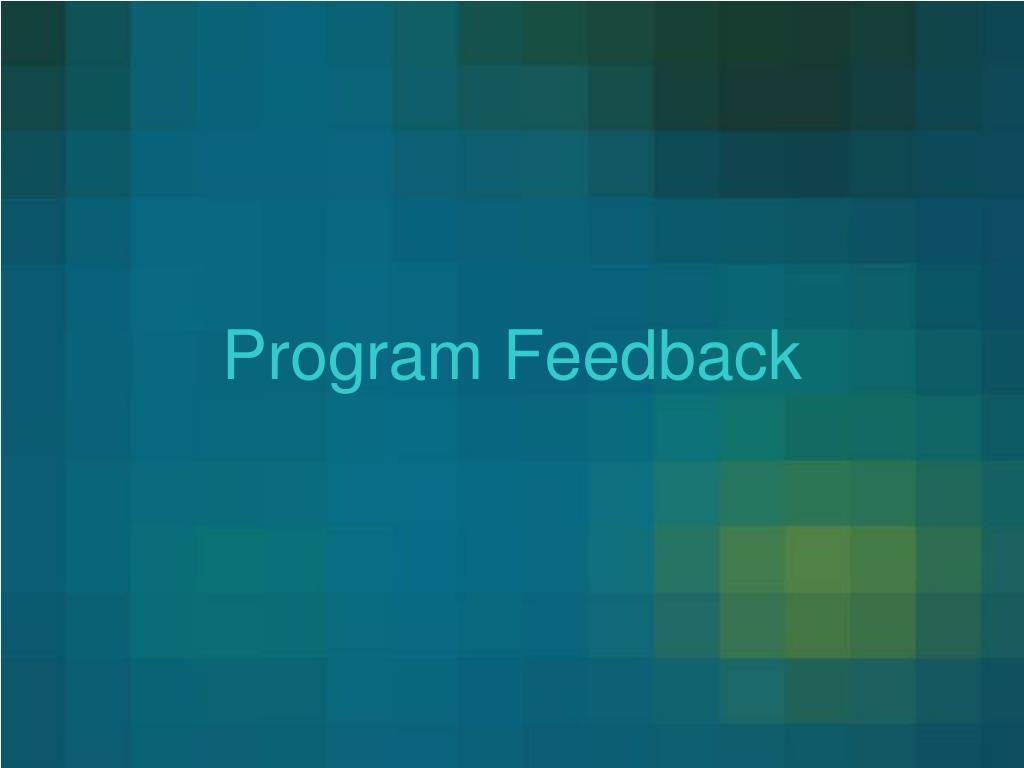 Program Feedback
