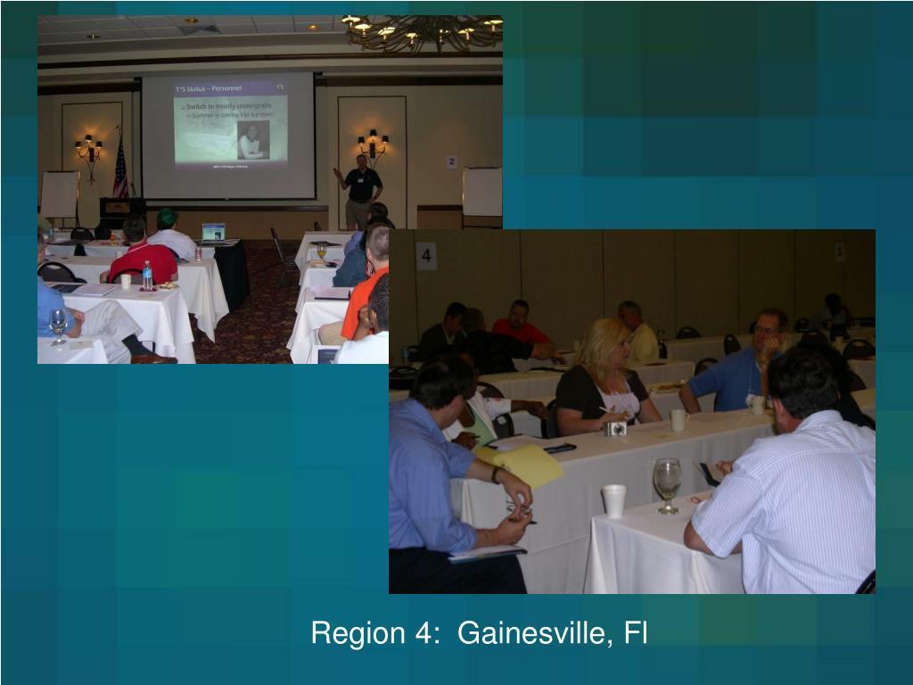 Region 4:  Gainesville, Fl