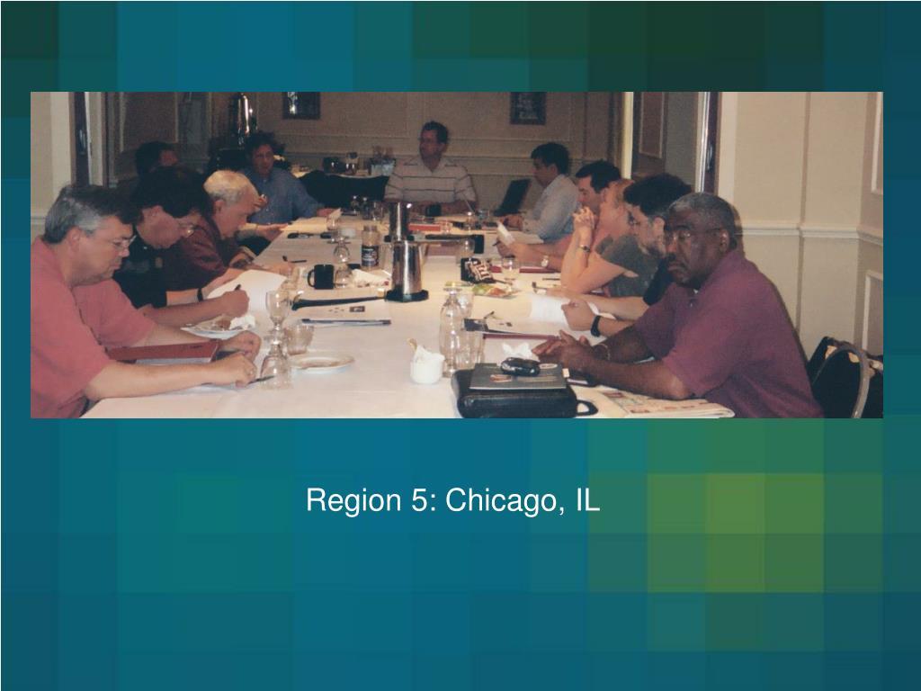 Region 5: Chicago, IL
