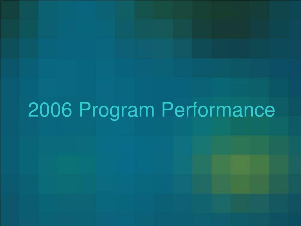 2006 Program Performance