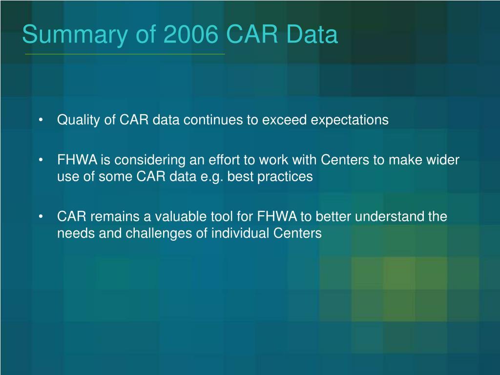 Summary of 2006 CAR Data