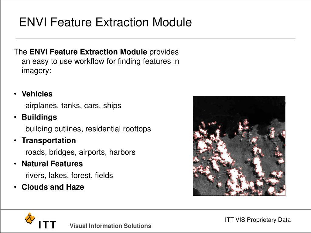 ENVI Feature Extraction Module