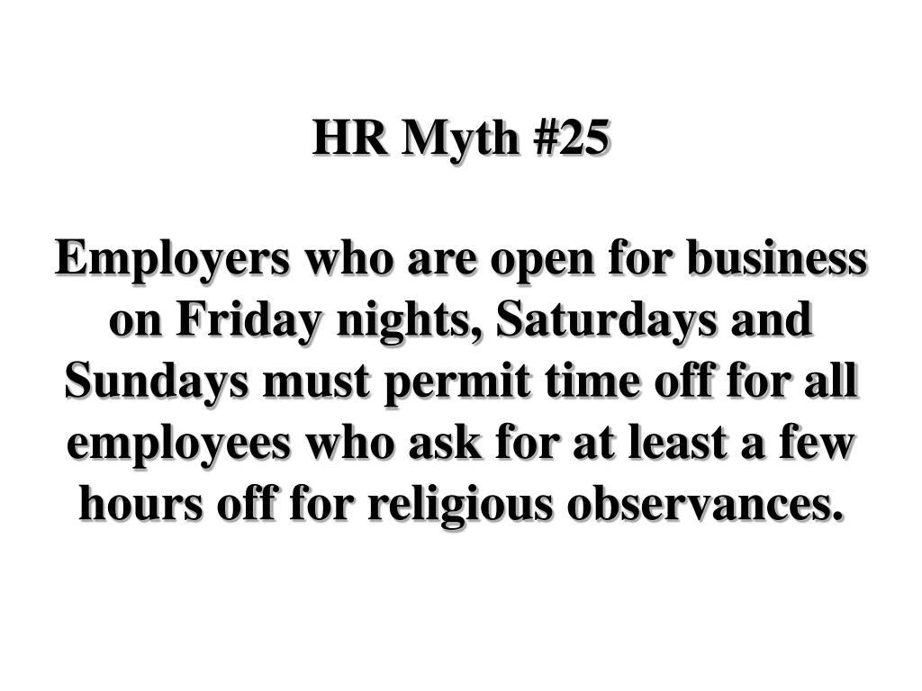 HR Myth #25