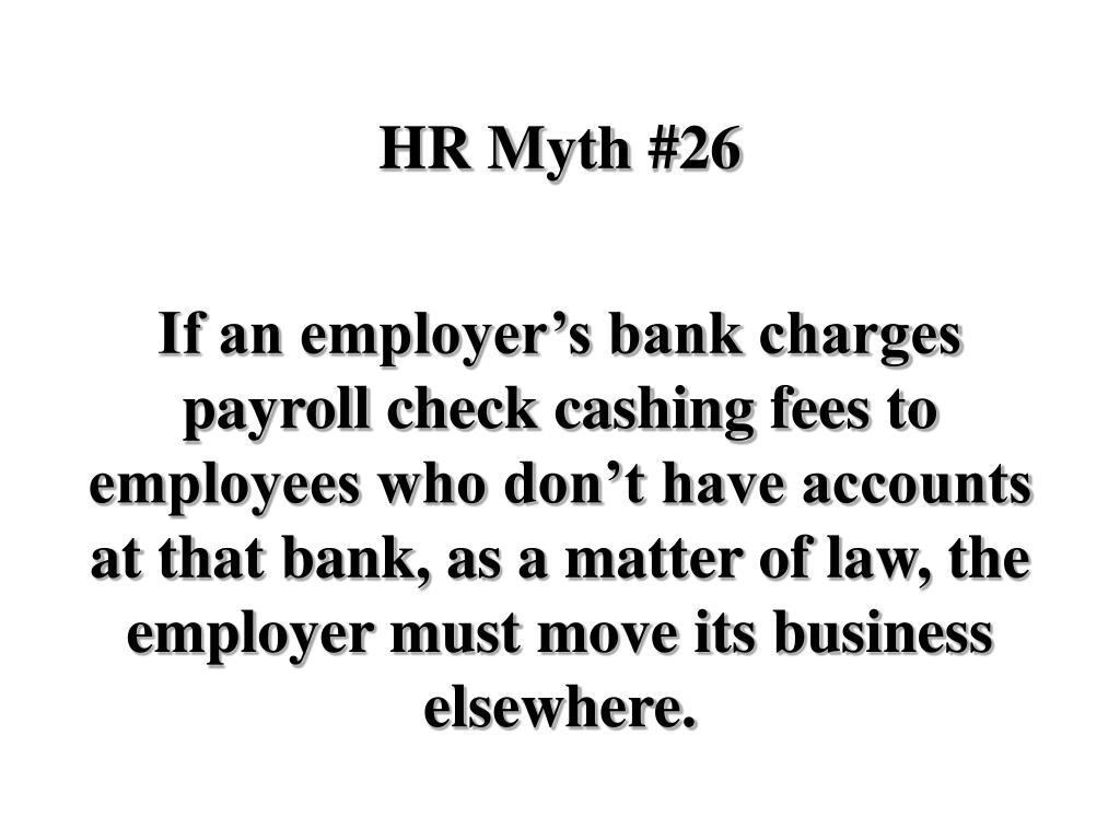 HR Myth #26