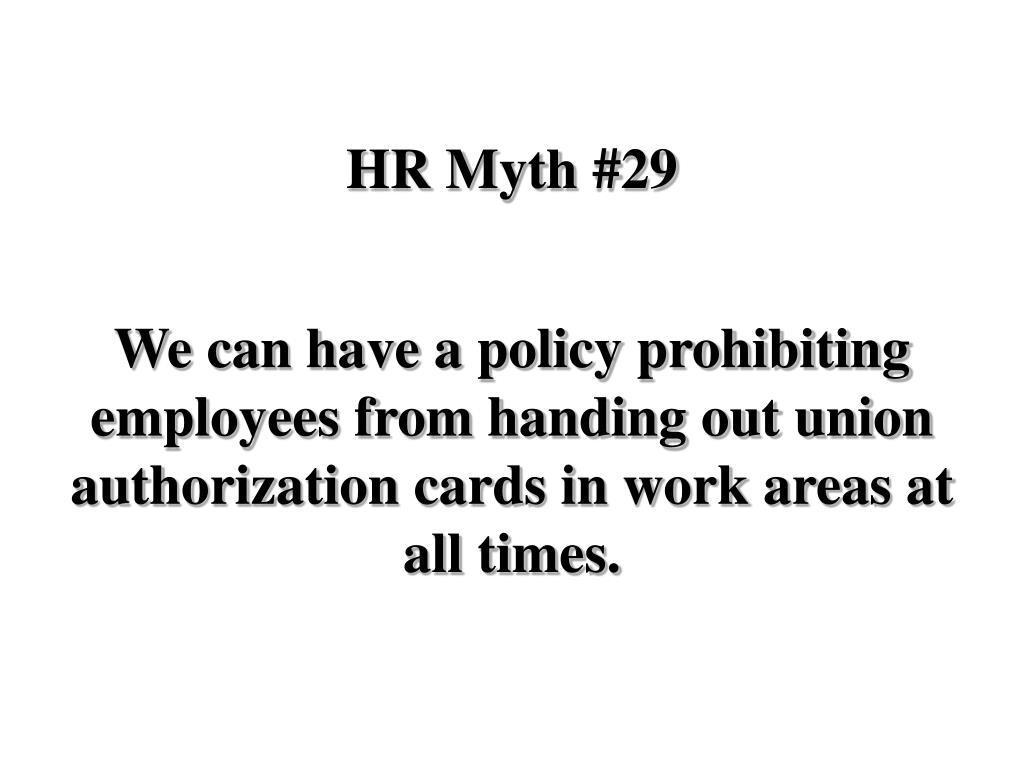 HR Myth #29