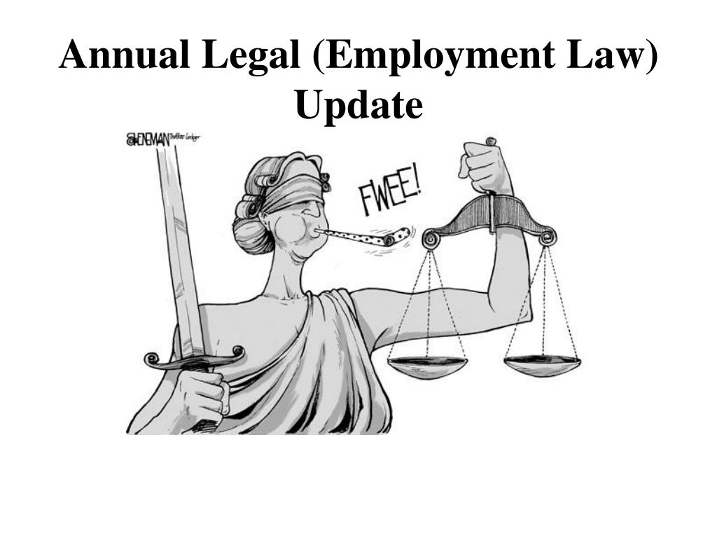 Annual Legal (Employment Law) Update