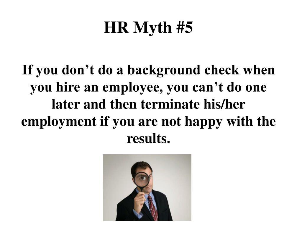 HR Myth #5
