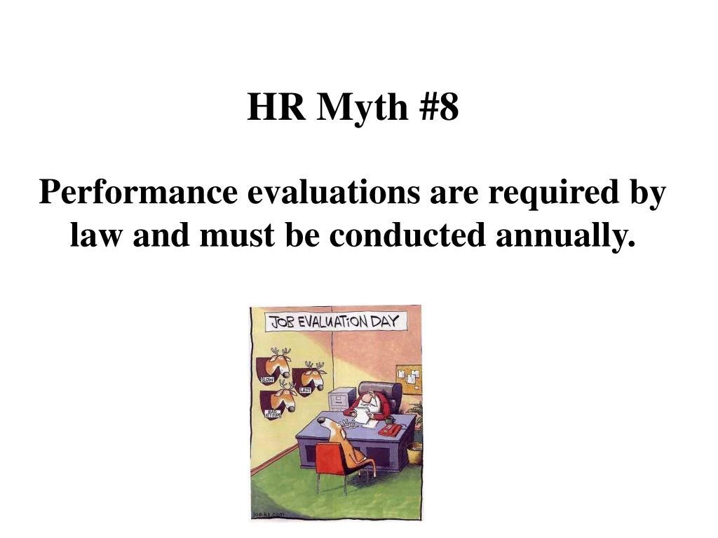 HR Myth #8