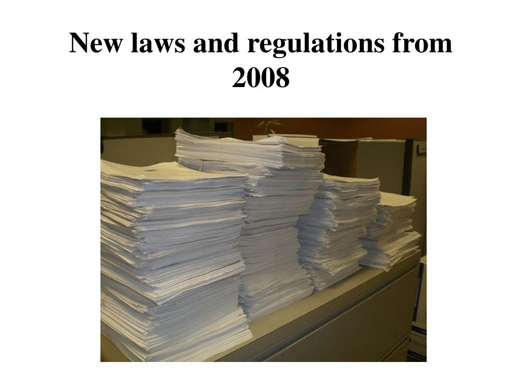 New laws and regulations from 2008