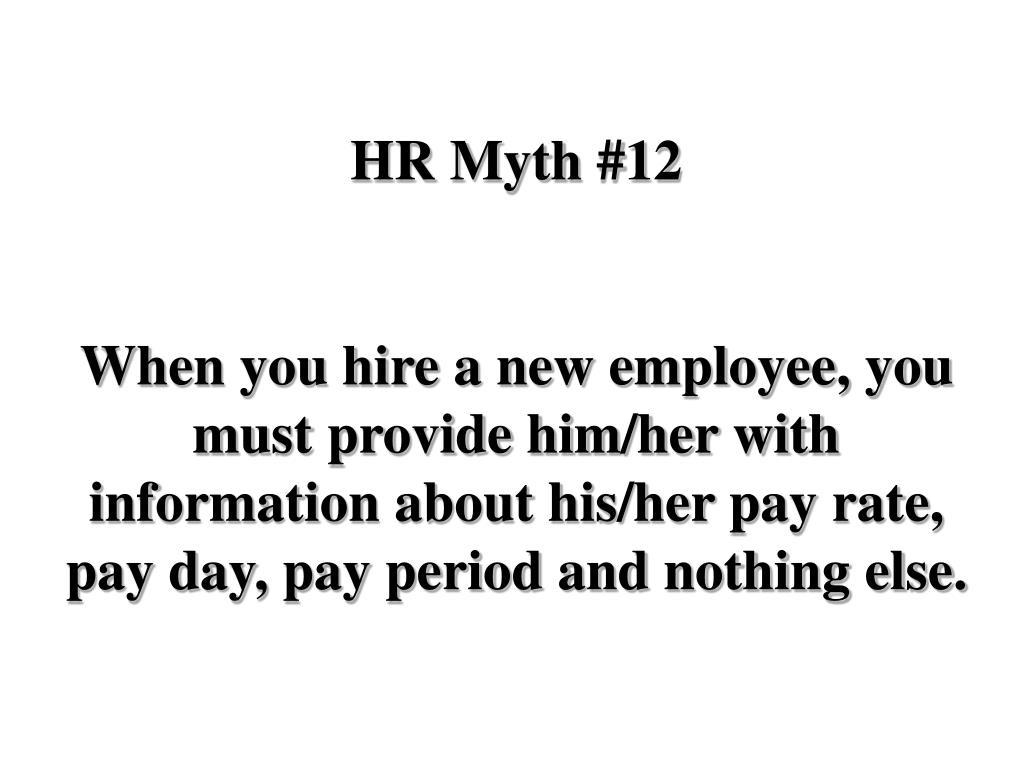 HR Myth #12