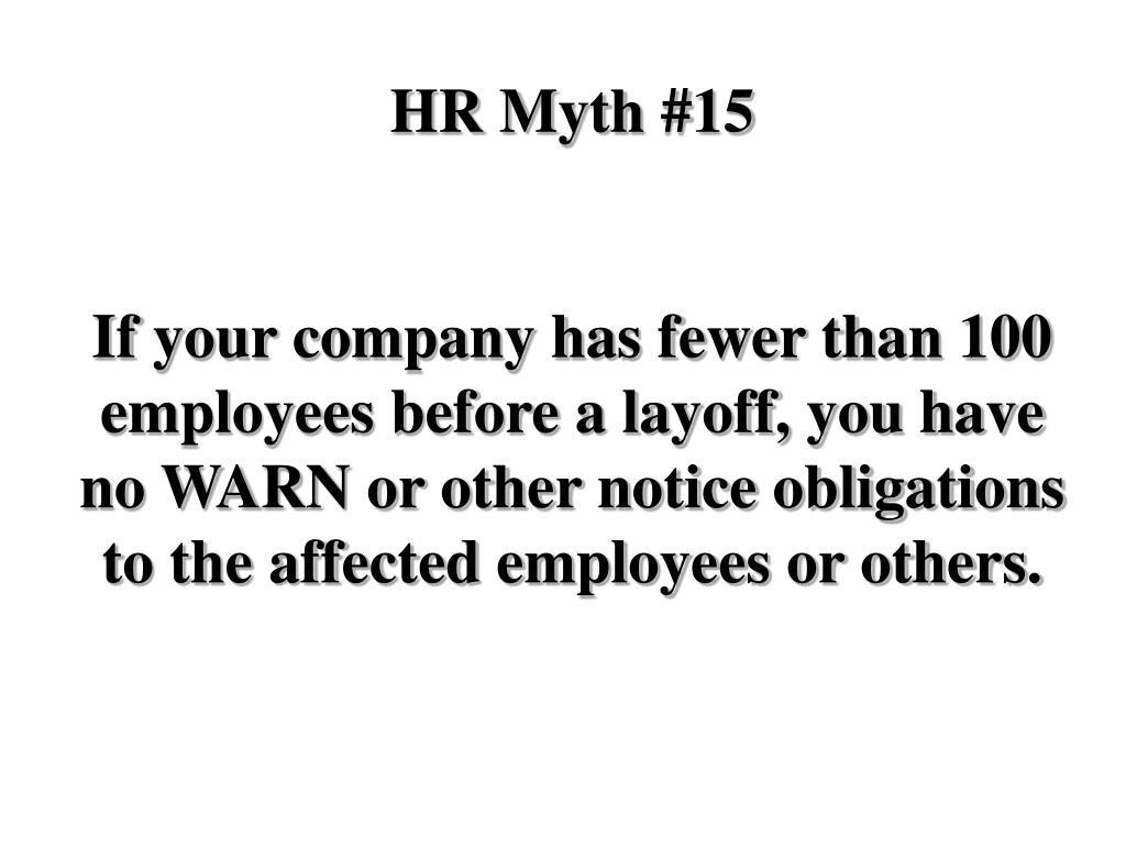 HR Myth #15