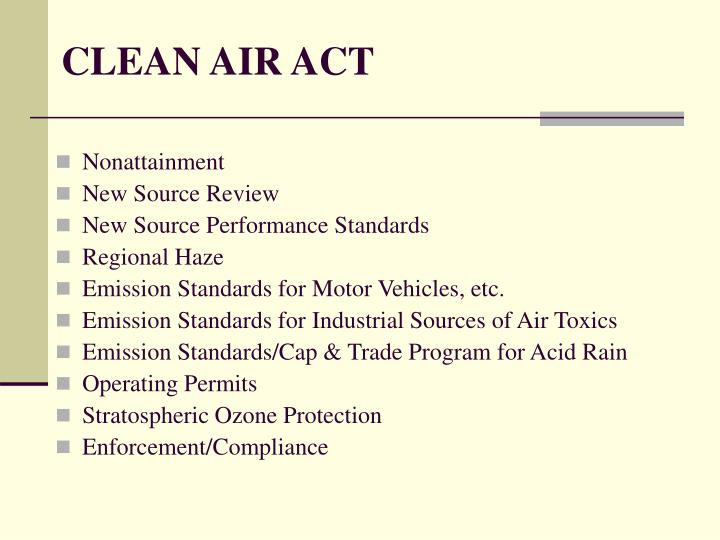 Clean air act3 l.jpg