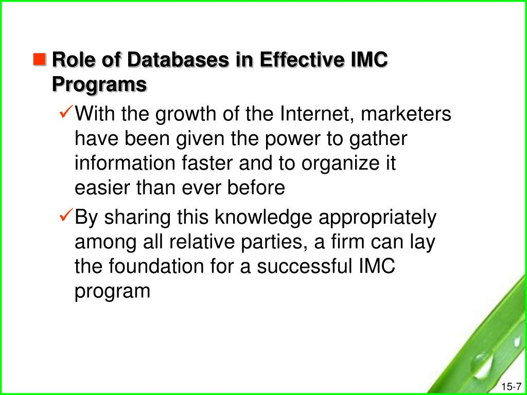 Role of Databases in Effective IMC Programs