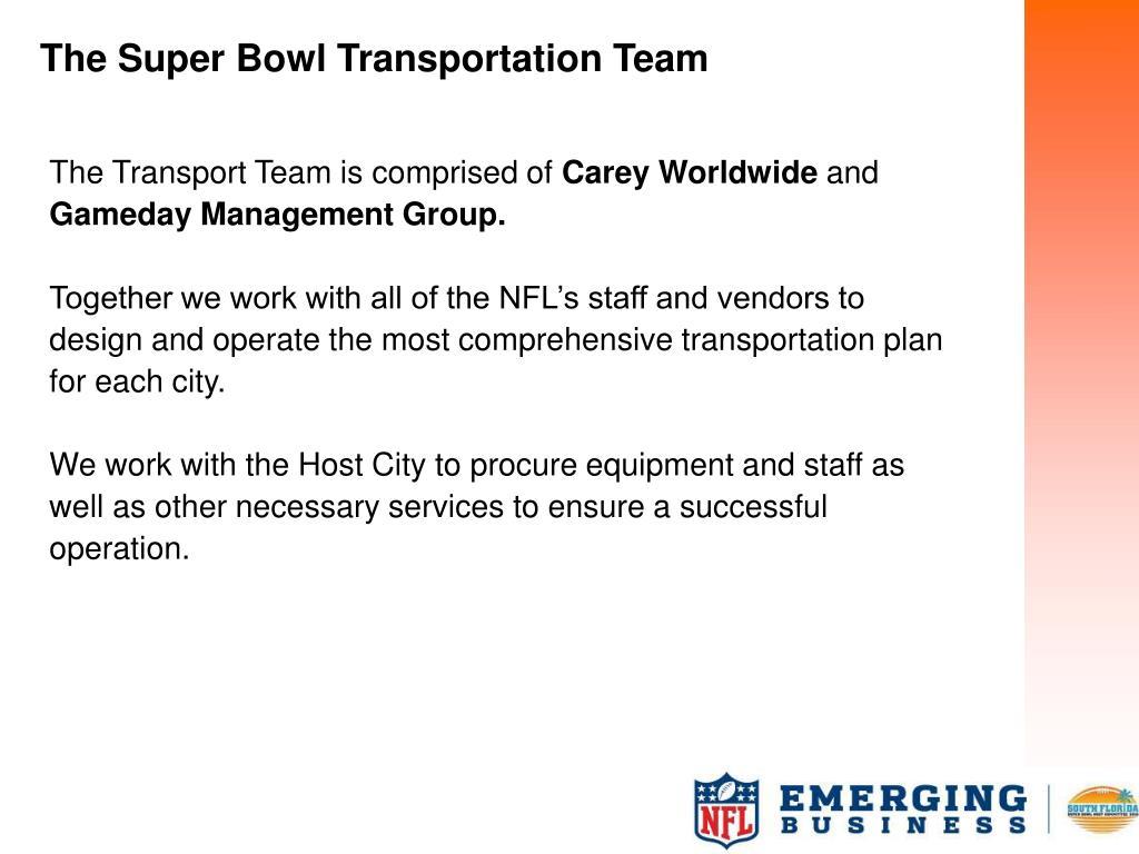 The Super Bowl Transportation Team