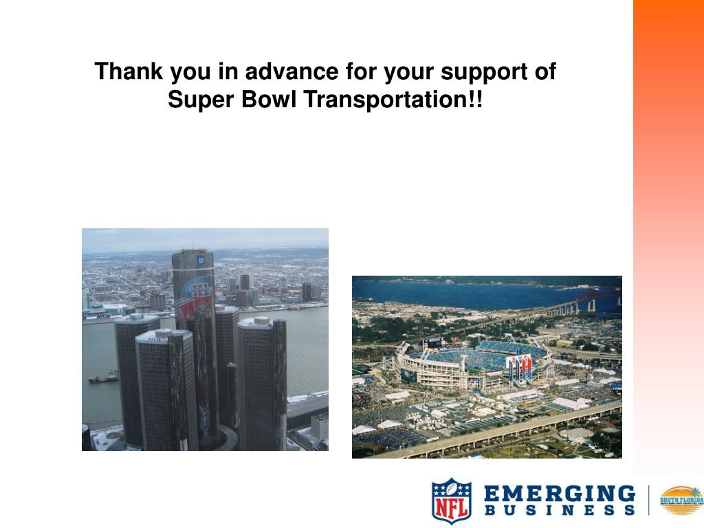 Thank you in advance for your support of Super Bowl Transportation!!