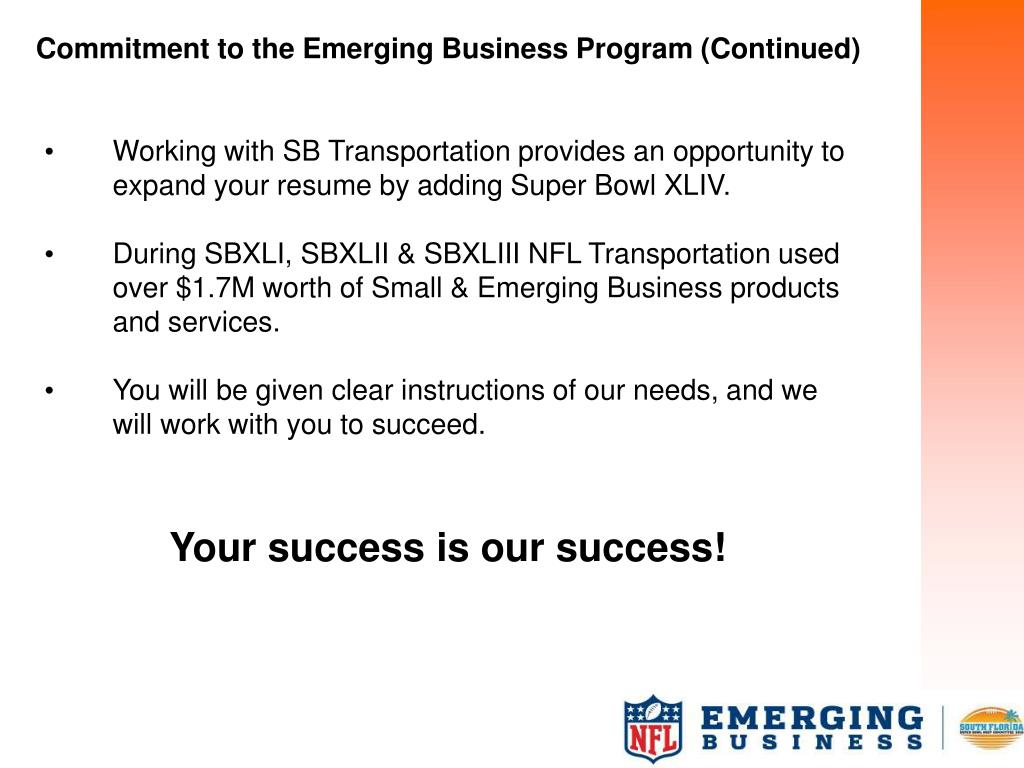 Commitment to the Emerging Business Program (Continued)