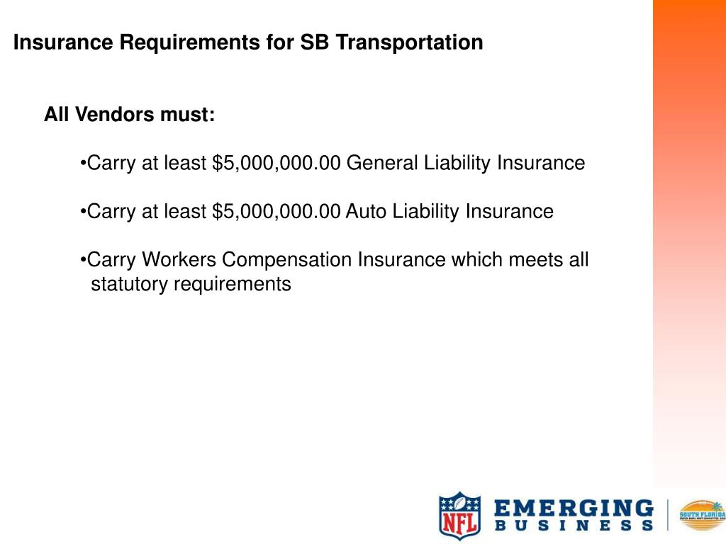 Insurance Requirements for SB Transportation