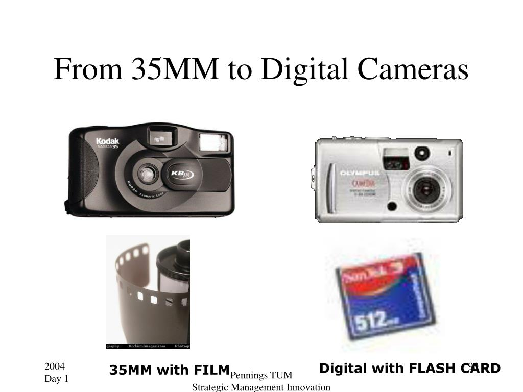 From 35MM to Digital Cameras