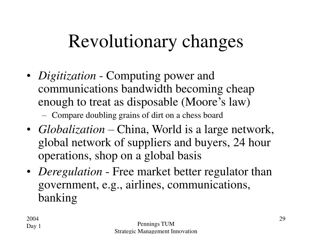 Revolutionary changes