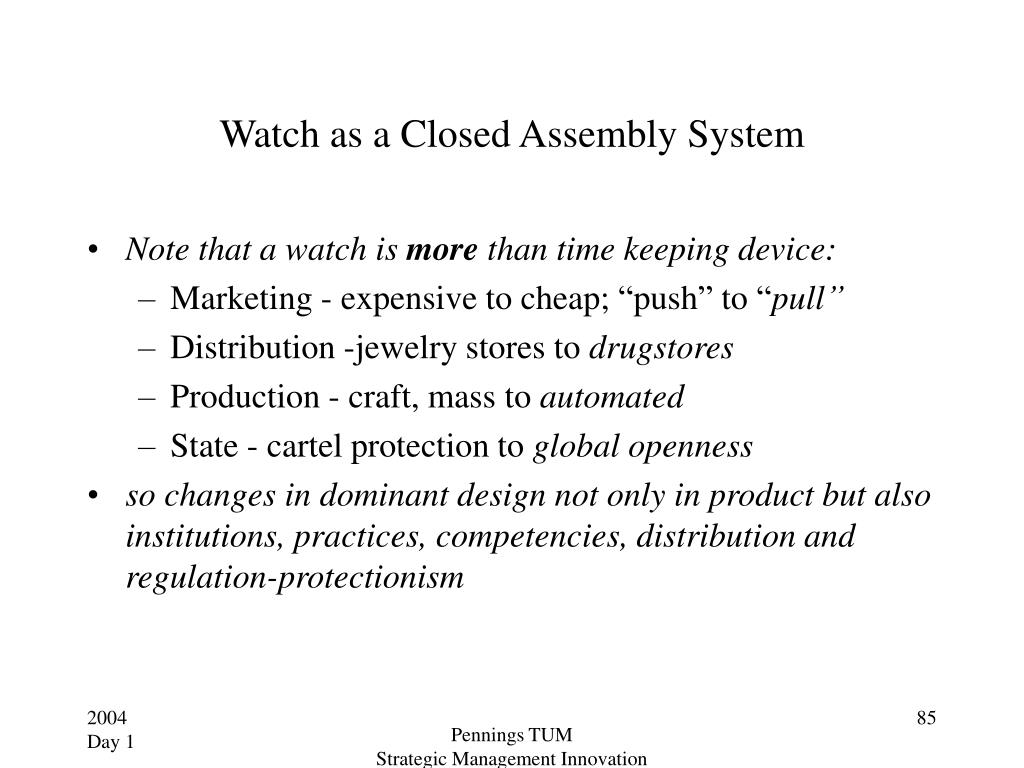 Watch as a Closed Assembly System
