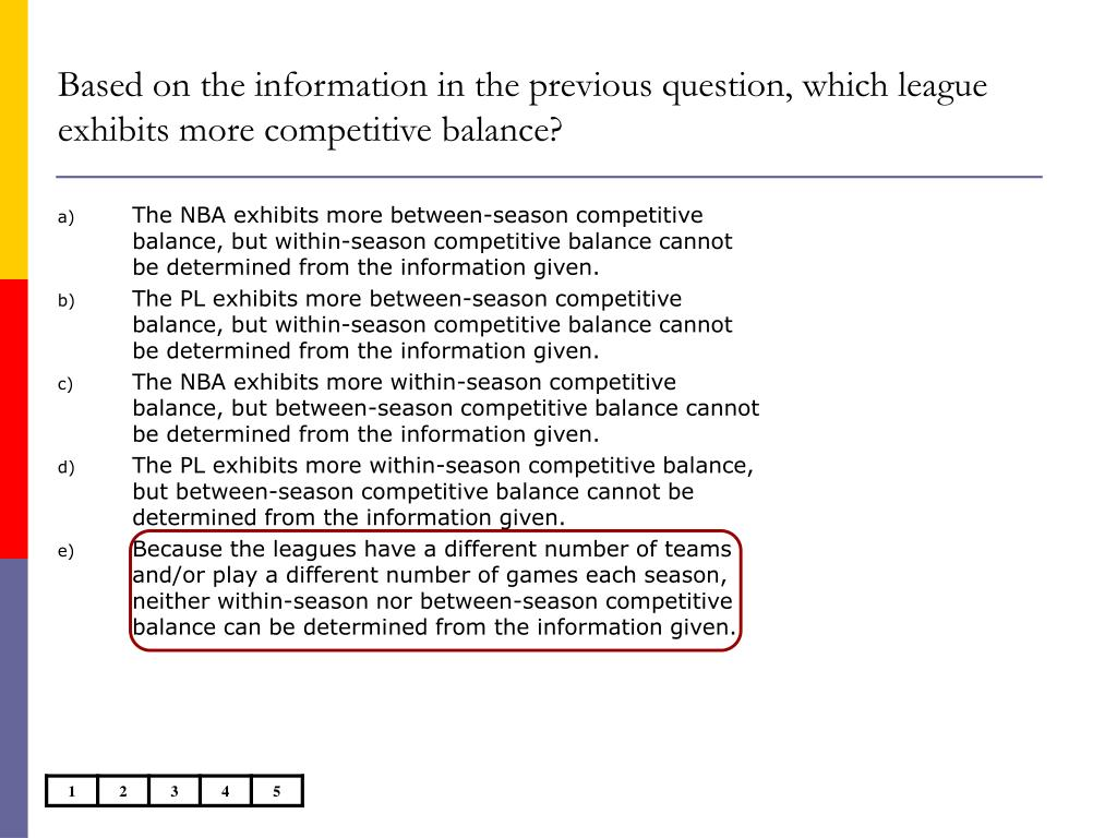 Based on the information in the previous question, which league exhibits more competitive balance?