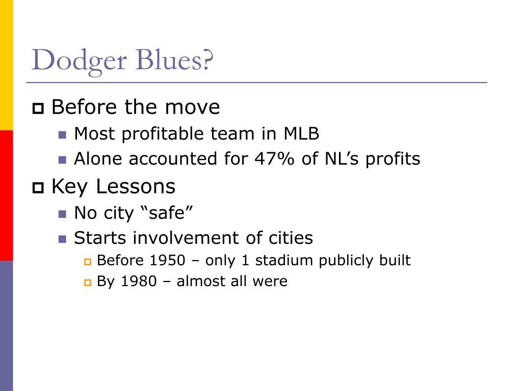 Dodger Blues?