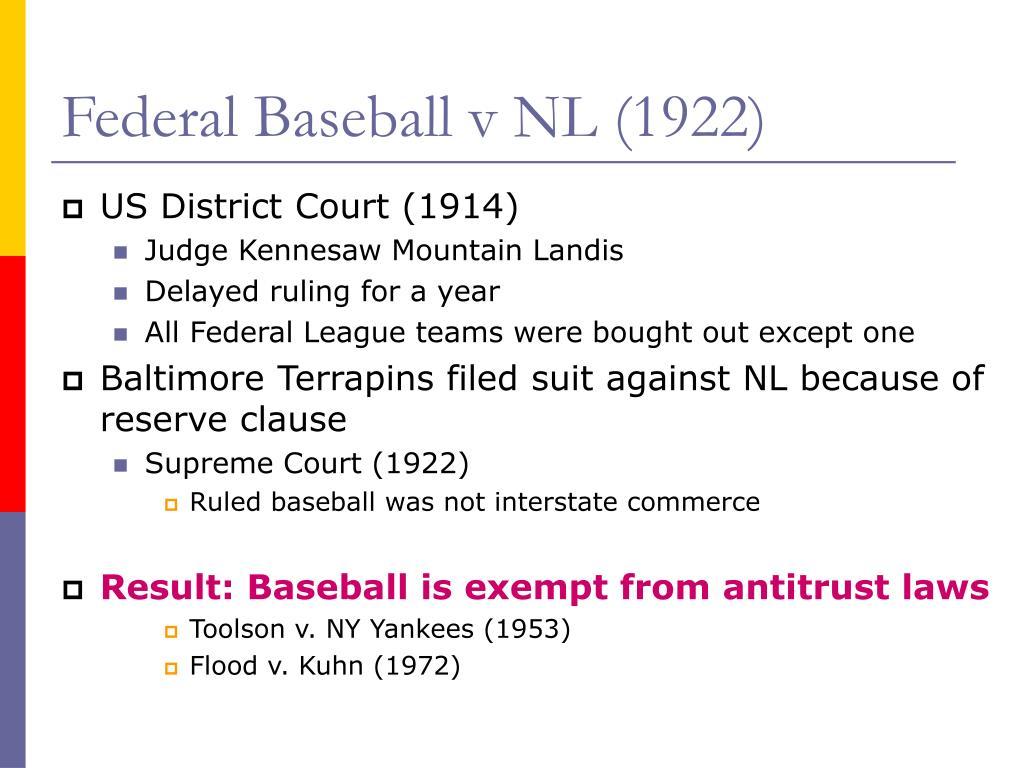 Federal Baseball v NL (1922)