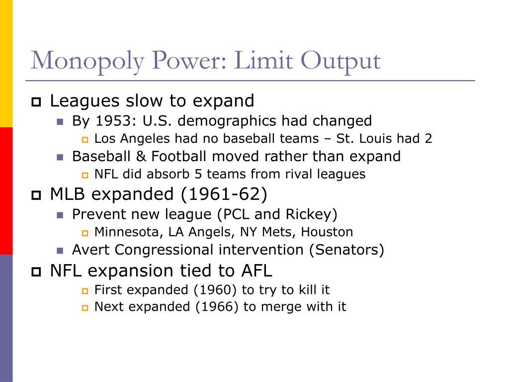 Monopoly Power: Limit Output