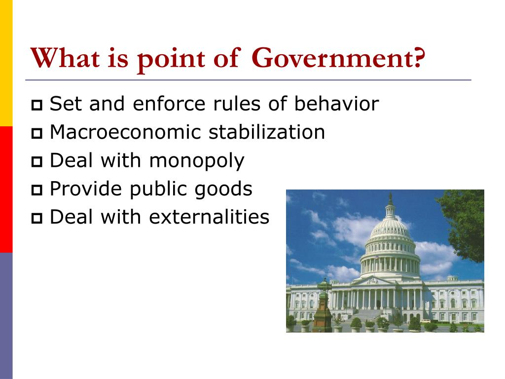 What is point of Government?