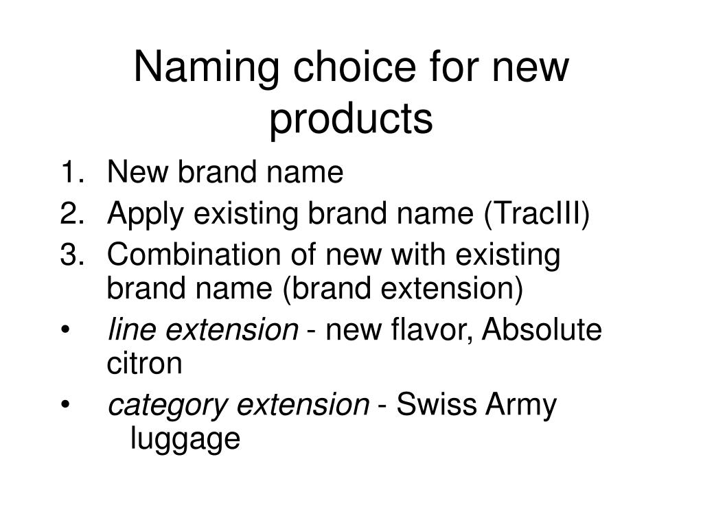 Naming choice for new products
