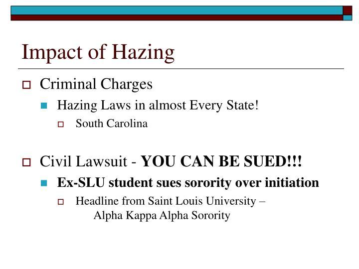 Impact of Hazing
