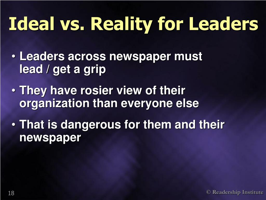 Ideal vs. Reality for Leaders