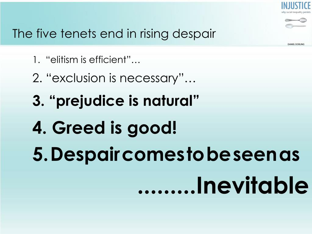 The five tenets end in rising despair