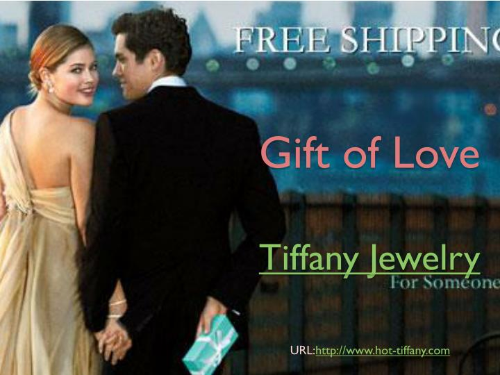 Gift of love tiffany jewelry