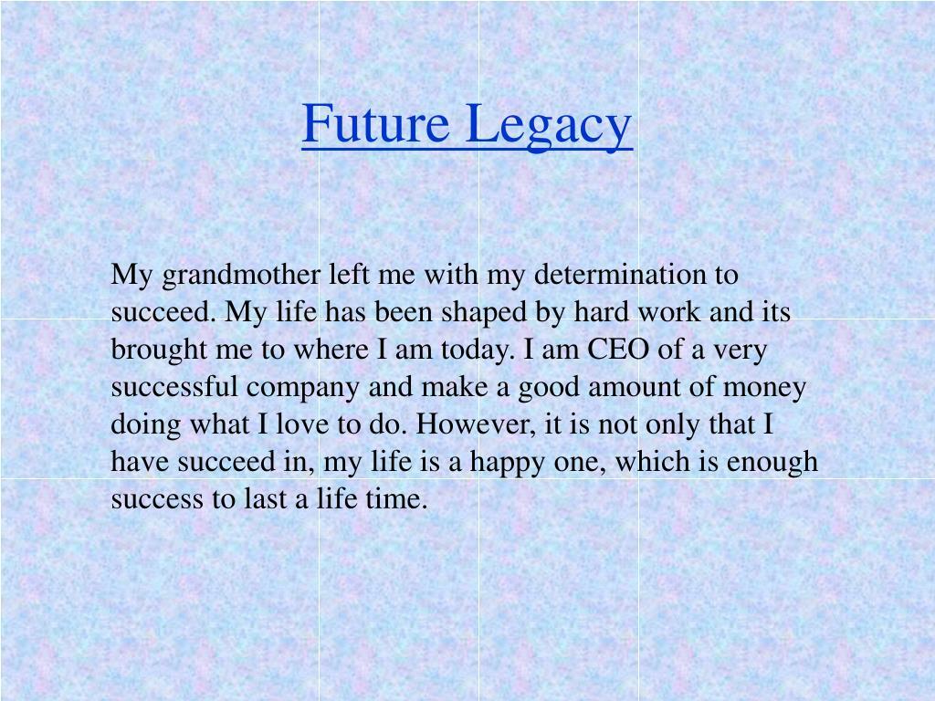 Future Legacy
