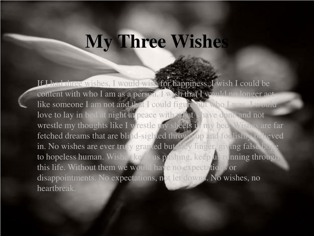 My Three Wishes