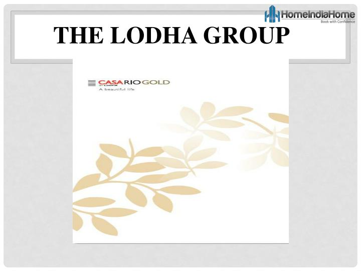 THE LODHA GROUP