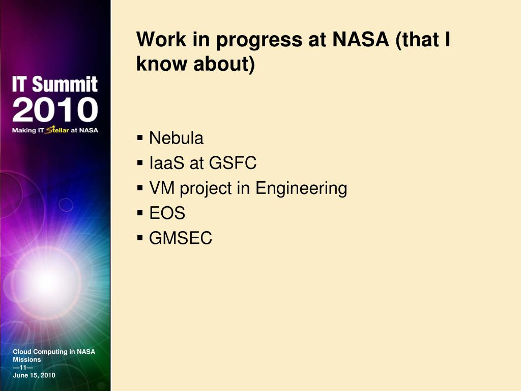 Work in progress at NASA (that I know about)